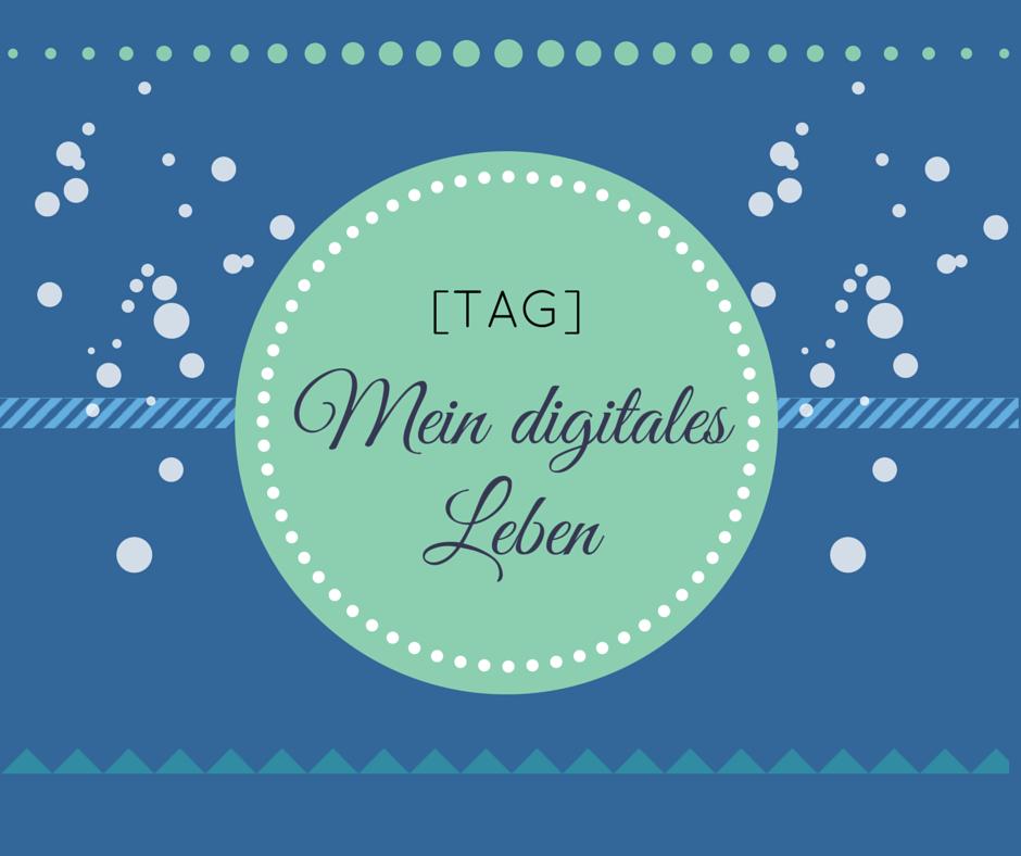 tag_ mein digitales leben