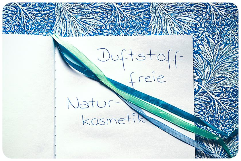 Naturkosmetik ohne Duftstoffe