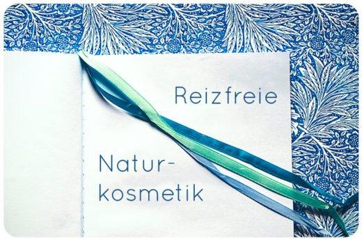 Reizfreie Naturkosmetik